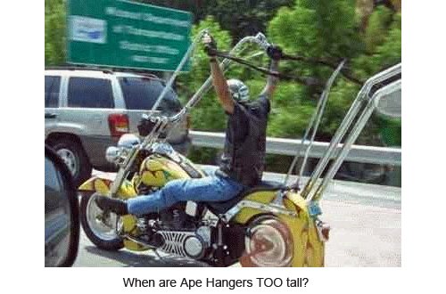 When are Ape Hangers TOO tall?